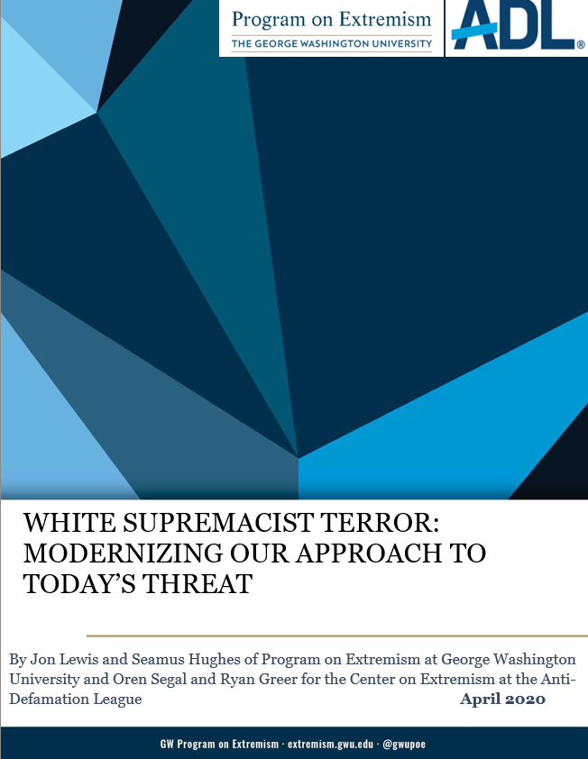 White Supremacist Terror: Modernizing Our Approach to Today's Threat